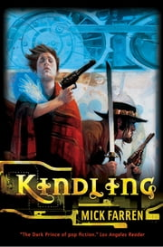 Kindling ebook by Mick Farren