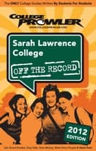Sarah Lawrence College 2012 ebook by Bobby Phillips