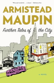 Further Tales of the City ebook by Armistead Maupin
