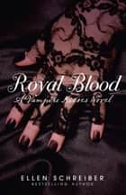 Vampire Kisses 6: Royal Blood ebook by