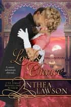 A Lord's Chance ebook by Anthea Lawson