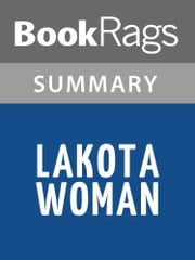 Lakota Woman by Dog Mary Crow | Summary & Study Guide ebook by BookRags