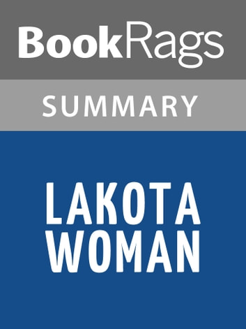 lakota woman chapter summary