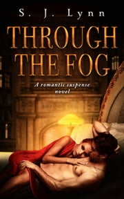 Through the Fog ebook by S. J. Lynn
