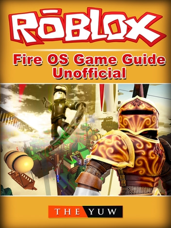 Roblox Pocket Edition Game Guide Unofficial Ebook By The Yuw