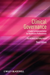 Clinical Governance - A Guide to Implementation for Healthcare Professionals ebook by Robert McSherry,Paddy Pearce