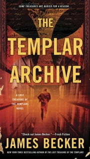 The Templar Archive ebook by James Becker