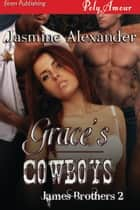 Grace's Cowboys ebook by Jasmine Alexander