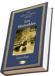 Les Misérables - (Illustrated) ebook by Victor Hugo