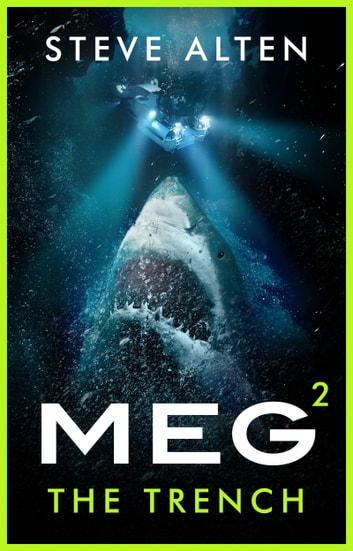 MEG: The Trench ebook by Steve Alten
