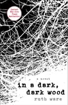 In a Dark, Dark Wood ebook by
