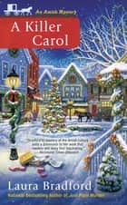 A Killer Carol ebook by Laura Bradford
