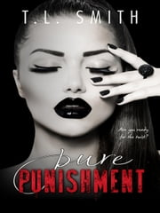Pure Punishment ebook by T.L Smith
