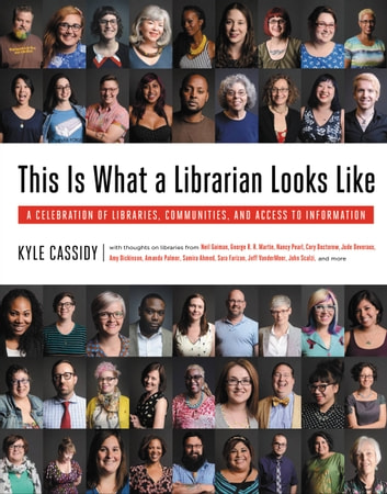 This Is What A Librarian Looks Like Ebook By Kyle Cassidy