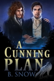 A Cunning Plan ebook by B. Snow