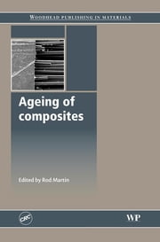 Ageing of Composites ebook by Rod Martin