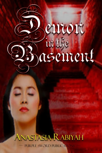 Demon in the Basement ebook by Anastasia Rabiyah
