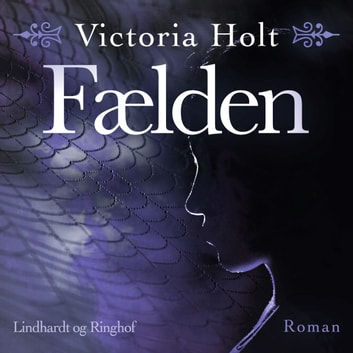 Faelden (uforkortet) audiobook by Victoria Holt