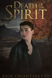 Death of the Spirit ebook by Rick Chiantaretto
