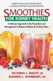 Smoothies for Kidney Health