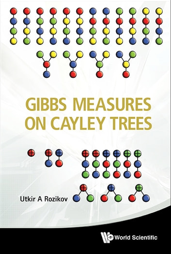 Gibbs Measures on Cayley Trees ebook by Utkir A Rozikov