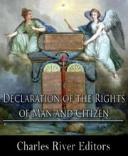 Declaration of the Rights of Man and Citizen ebook by Anonymous
