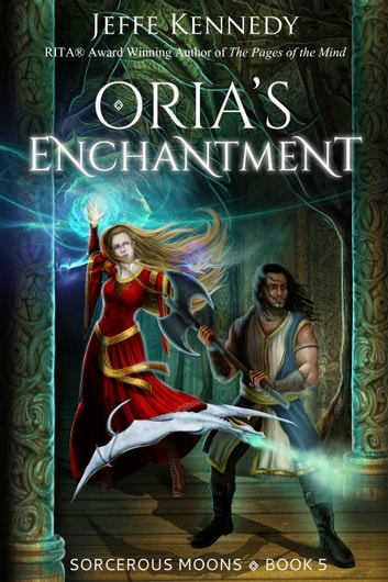 Oria's Enchantment ebook by Jeffe Kennedy