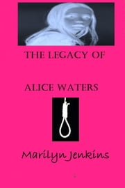 The Legacy of Alice Waters ebook by Marilyn Jenkins
