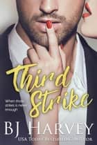 Third Strike - Chances, #3 ebook by BJ Harvey