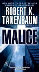 Malice ebook by Robert K. Tanenbaum