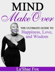 Mind Make Over ebook by La'Shae Fox