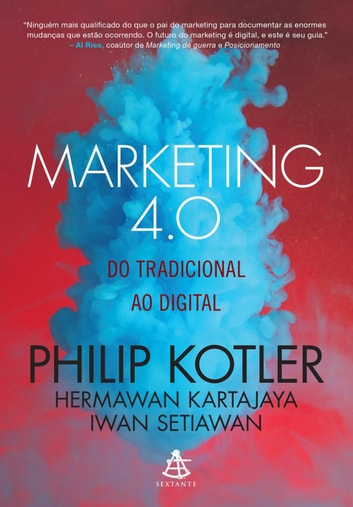 Marketing 4.0 - Do tradicional ao digital eBook by Philip Kotler,Hermawan Kartajaya,Iwan Setiawan