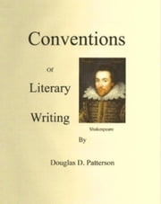 Conventions of Literary Writing ebook by Douglas Patterson