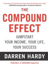 The Compound Effect eBook by Darren Hardy - 9781593157142 ...