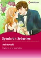 SPANIARD'S SEDUCTION - Harlequin Comics ekitaplar by Tessa Radley, NEI NOWAKI