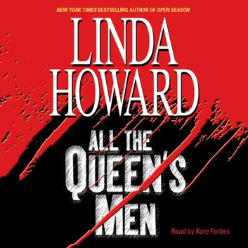 All The Queen's Men audiobook by Linda Howard