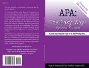 APA:  The Easy Way! (For APA 6th Edition) ebook by Peggy M. Houghton,Timothy J. Houghton