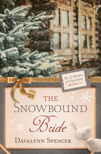 The Snowbound Bride ebook by Davalynn Spencer