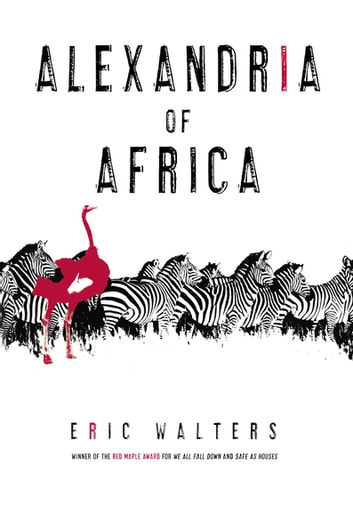 Alexandria of Africa ebook by Eric Walters