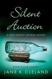 Silent Auction ebook by Jane K. Cleland