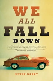 We All Fall Down ebook by Peter Barry