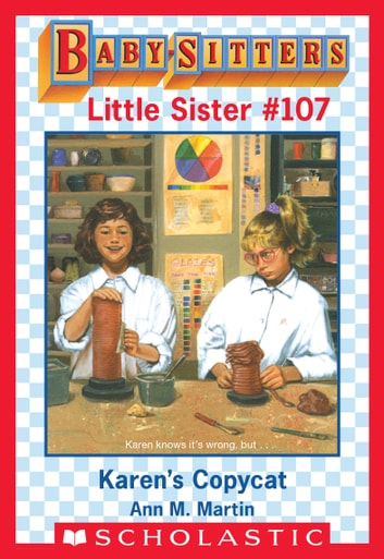 Karens Copycat Baby Sitters Little Sister 107 Ebook By Ann M