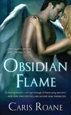 Obsidian Flame ebook by Caris Roane