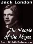 The People Of The Abyss (Mobi Classics) ebook by Jack London