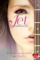 Jet (The Marked Men, Book 2) ebook by Jay Crownover