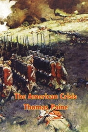 The American Crisis ebook by Thomas Paine