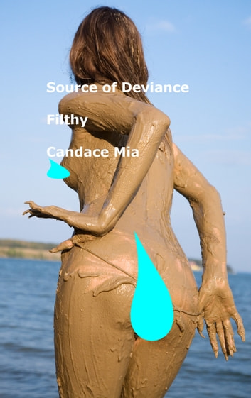 Source of Deviance: Filthy ebook by Candace Mia