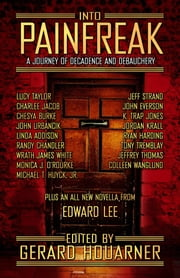 Into Painfreak ebook by Gerard Houarner