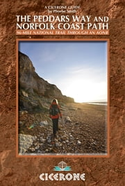 The Peddars Way and Norfolk Coast Path - Cicerone Press ebook by Phoebe Smith