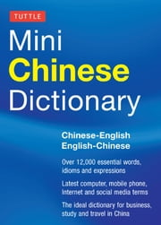 Tuttle Mini Chinese Dictionary - Chinese-English English-Chinese ebook by Philip Yungkin Lee,Jiageng Fan